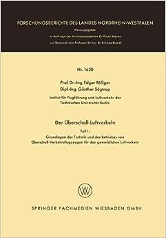 Der Überschall-Luftverkehr (Forschungsberichte des Landes Nordrhein-Westfalen)