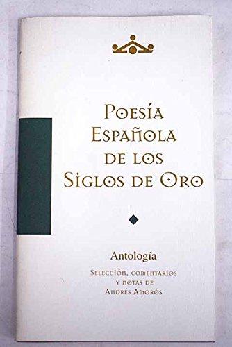 Antologia poesia española del siglo de oro siglos XVI-XVII Nuevo ...