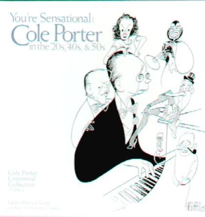 You're Sensational: Cole Porter In The '20s, '40s, And '50s by Koch Int'l Classics