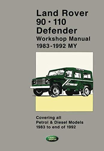 Land Rover 90 - 110 - Defender Workshop Manual 1983-1992 (2 volumes) (Official Workshop Manuals) ()