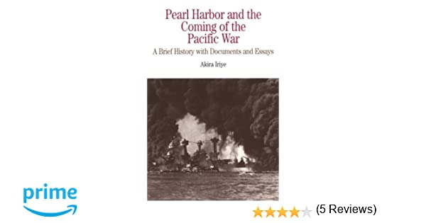 com pearl harbor and the coming of the pacific war a  com pearl harbor and the coming of the pacific war a brief history documents and essays the bedford series in history and culture