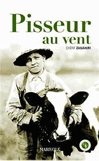 Pisseur au vent, Zananiri, Chérif