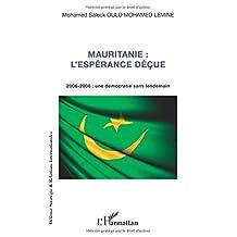 Mauritanie : l'espérance déçue