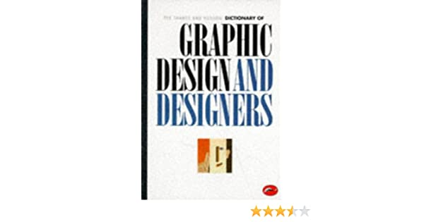 The thames and hudson dictionary of graphic design and designers the thames and hudson dictionary of graphic design and designers world of art alan livingston isabella livingston 9780500202593 amazon books fandeluxe Gallery