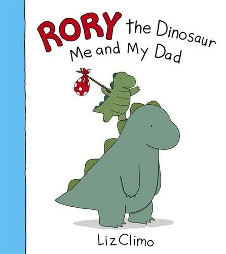 Image result for RORY THE DINOSAUR ME AND MY DAD