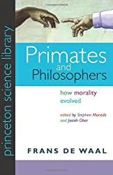 Primates and Philosophers: How Morality Evolved (Princeton Science Library)