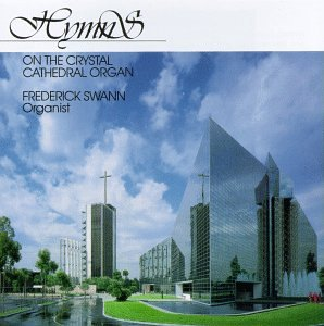 Hymns on the Crystal Cathedral -