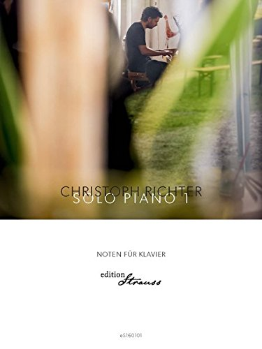 Christoph Richter Solo Piano 1
