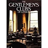 img - for The Gentlemen's Clubs of London book / textbook / text book