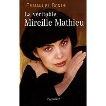 VÉRITABLE MIREILLE MATHIEU (LA)
