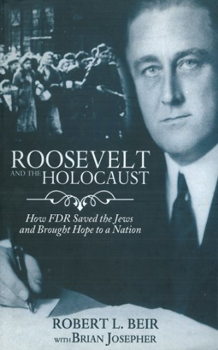 Roosevelt and the Holocaust: How FDR Saved the Jews and Brought Hope to a Nation cover