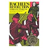 Front cover for the book Rachel's Revolution by Dorothy Perkyns