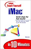 img - for Sams Teach Yourself iMac in 10 Minutes book / textbook / text book