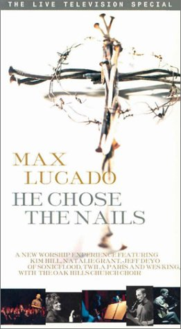 He Chose the Nails [VHS]