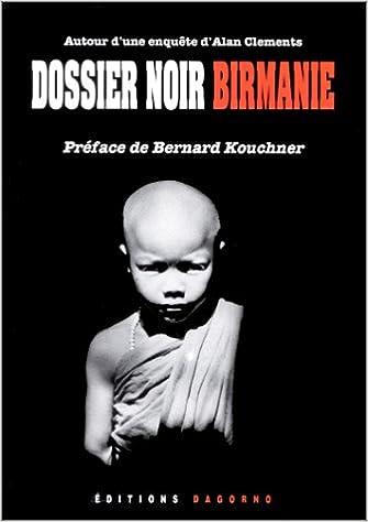 En ligne téléchargement gratuit Dossier noir Birmanie pdf