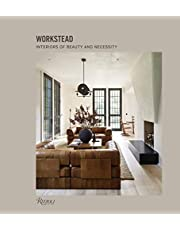 Workstead: Interiors of Beauty and Necessity