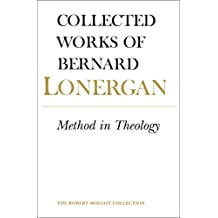 Method in Theology (Collected Works of Bernard Lonergan)