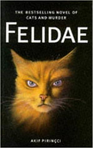 Felidae Pb Pirincci Akif 9781857022070 Amazon Com Books