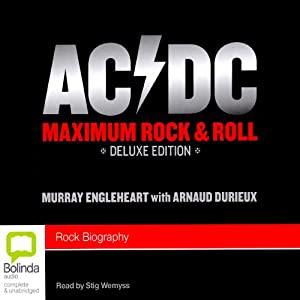 AC/DC: Maximum Rock & Roll Audiobook