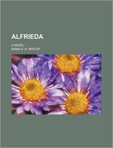 Alfrieda; A Novel