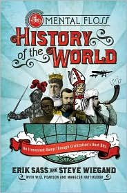 The Mental Floss History of the World Publisher: Harper