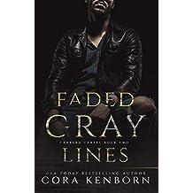 Faded Gray Lines (Carrera Cartel Book 2)