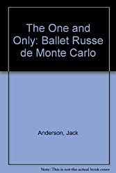 The One and Only: The Ballet Russe de Monte Carlo