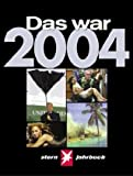 img - for Das war 2004: Stern-Jahrbuch book / textbook / text book