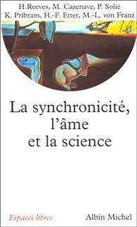 La Synchronicité, l'âme et la science par Marie-Louise von Franz
