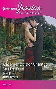 Casamentos por chantagem: O despertar da paixão, Esposa da ocasião & À procura do amor (Harlequin Jessica