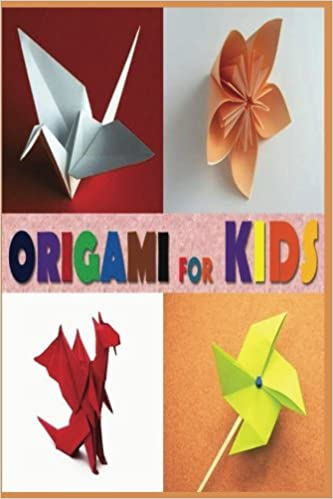 Buy Origami For Kids Book Beginners Teens And Adults Online At Low Prices In India