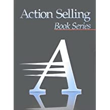 The Advanced Selling Skills Series (Advanced Action Selling Book Series, Four-Book) by Duane Sparks (2007-05-03)