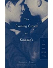 Evening Crowd at Kirmser's: A Gay Life In The 1940S