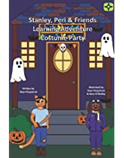 Stanley, Peri & Friends Learning Adventure Costume Party