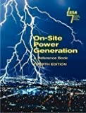 On-Site Power Generation : A Reference Book, , 0962594946