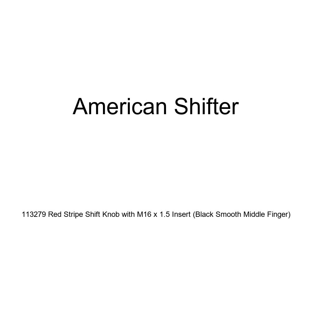American Shifter 113279 Red Stripe Shift Knob with M16 x 1.5 Insert Black Smooth Middle Finger