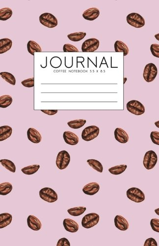 Coffee Journal Notebook 5.5 x 8.5: Lined Journal For Writing, Pink And Brown Softcover (Watercolor Cover Notebook) pdf epub
