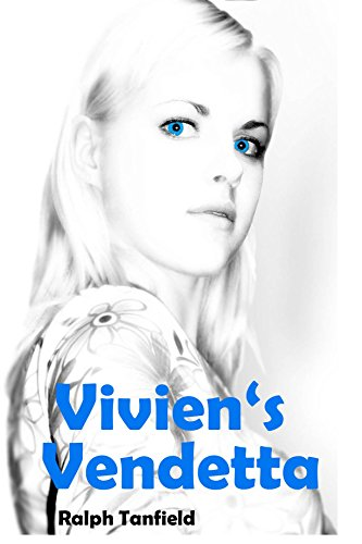 Vivien's Vendetta (Sam - Talk won't do it Book 1)