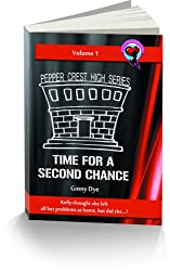 Time For A Second Chance (Book # 1 in the Pepper Crest High Series)