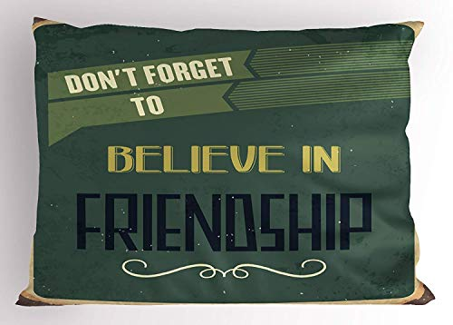 MTDKX 1950s Pillow Sham, Retro Don't Forget to Believe in Friendship Typography Design, Decorative Standard Queen Size Printed Pillowcase, 30 X 20 inches, Hunter and Reseda Green Black (Settee Hunter)