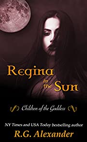 Regina In The Sun (Children of the Goddess Book 1)