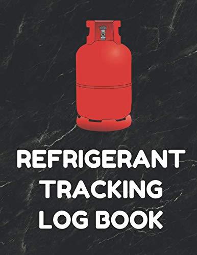 Refrigerant Tracking Log Book: Section 609 MACS for HVAC Technicians, Black Cover (Refrigerant Tank Rack)