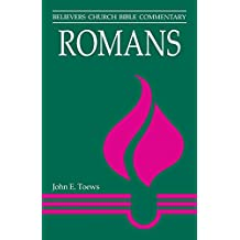 Romans (Believers Church Bible Commentary)