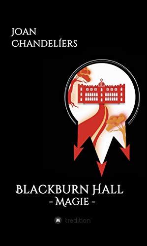 - Blackburn Hall: - Magie - (German Edition)