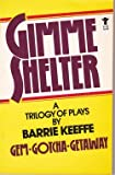 Gimme Shelter, Barrie Keeffe, 0394174194