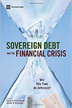 Book Sovereign Debt and the Financial Crisis: Will This Time Be Different?