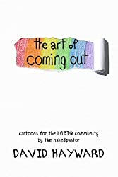 The Art of Coming Out: Cartoons for the LGBTQ Community