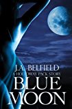 Blue Moon (The Holloway Pack Book 2)