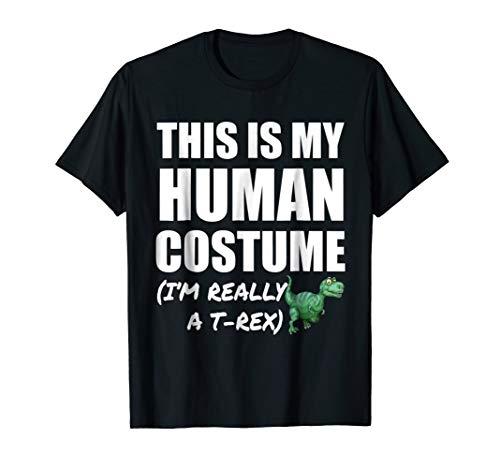 (T-Rex Dinosaur, My Human Costume T Shirt Halloween Gift)