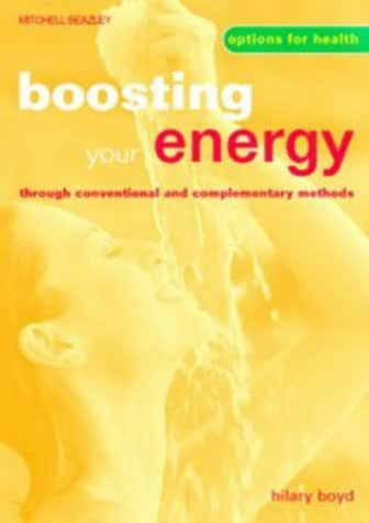Boosting Your Energy Through Conventional and Complementary Methods (Options for Health)